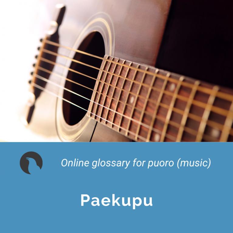 Paekupu – Ngā Toi Papakupu (The Arts Dictionary)