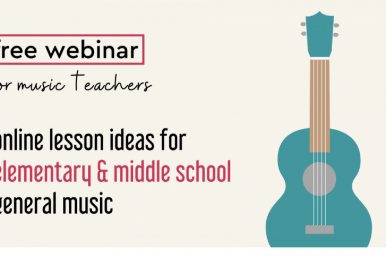 Online Lesson Ideas for Elementary and Middle School General Music