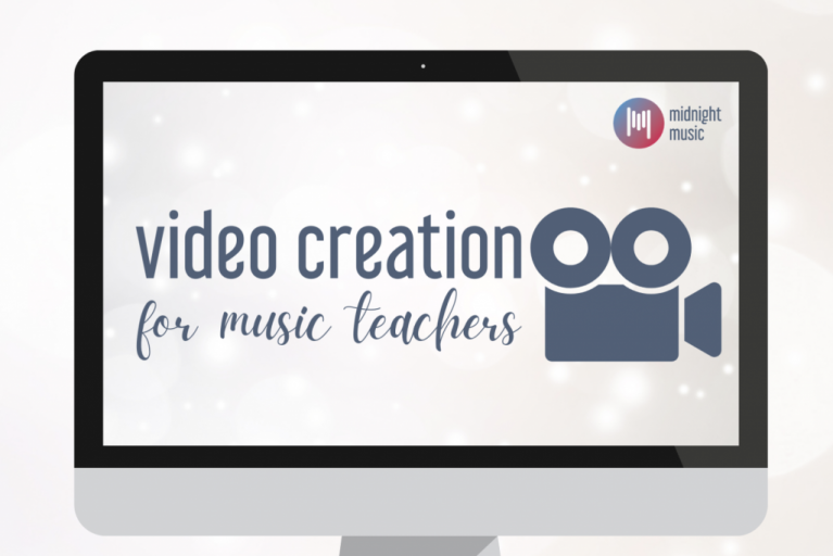 Online course: Video Creation for Music Teachers