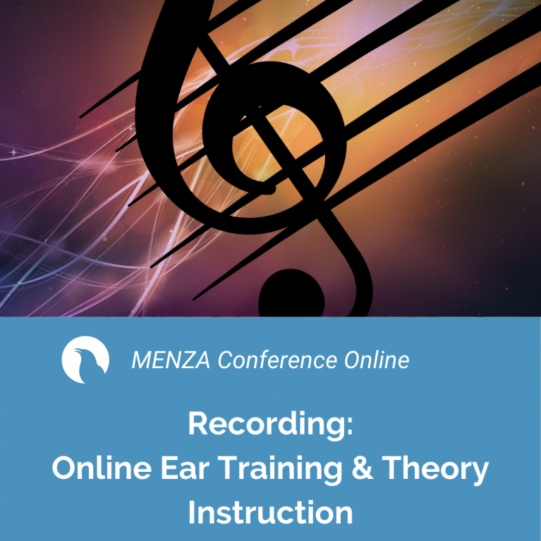 MENZA Conference Online – Online Ear Training & Theory Instruction